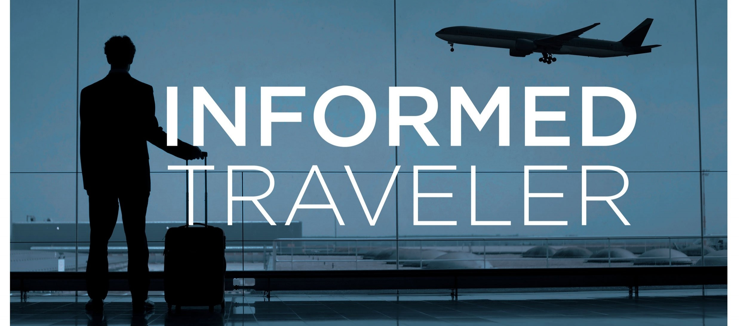 Informed-Traveler-Blog-Photo1 (002)-366965-edited